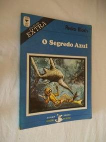 * Pedro Block - O Segredo Azul - Infanto-juvenil