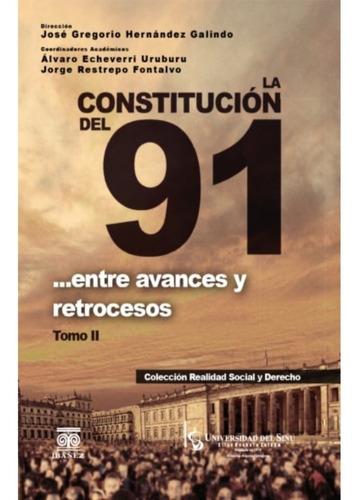 Imagen 1 de 2 de La Constitución Del 91  /   Tomo 2