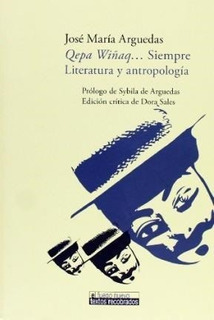 Qepa Viñaq Siempre, José María Arguedas, Iberoamericana