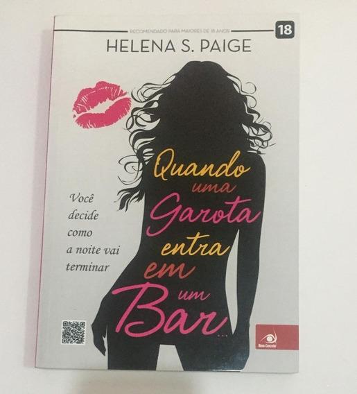 Livro Quando Uma Garota Entra Em Um Bar