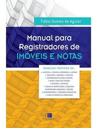 Imagem 1 de 1 de Manual Registradores De Imóveis E Notas -modelos Práticos