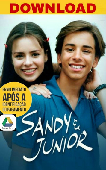 Sandy E Junior Seriado Download Google Drive