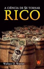 Livro A Ciência De Se Tornar Rico