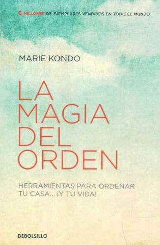 Libro: La Magia Del Orden / Marie Kondo