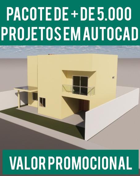 Pacote + De 5.000 Projetos E Plantas Baixas Em Cad