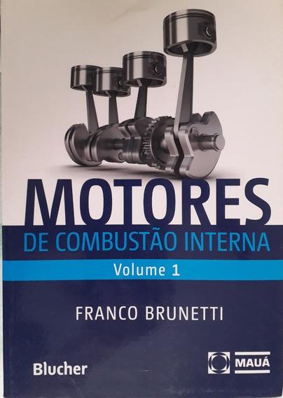 Motores De Combustão Interna - Vol 1