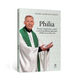 Livro Philia - Padre Marcelo Rossi