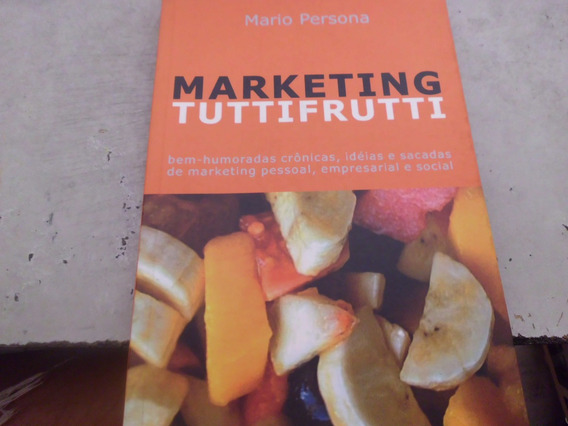 Livro Marketing Tutti Frutti