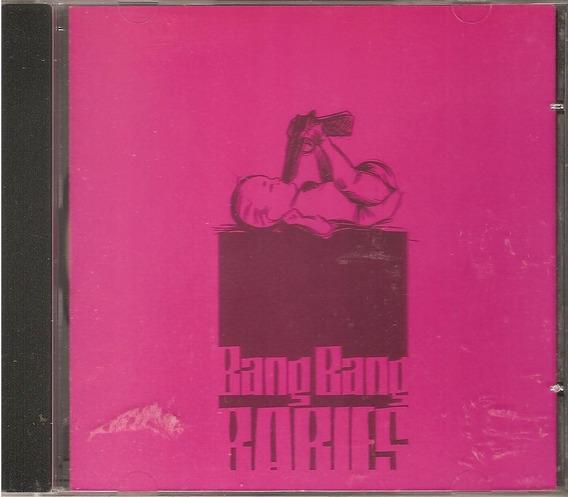 Cd Bang Bang Babies - Banda Rock Goiania / Goias - ( Novo )