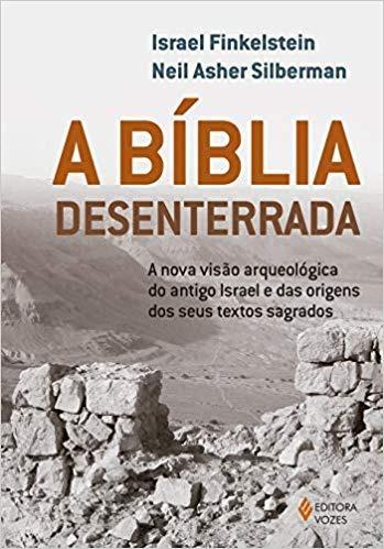 A Bíblia Desenterrada Israel Finkelstein