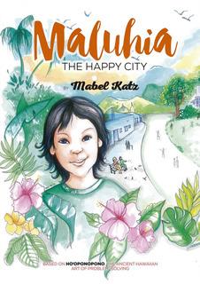 Libro Maluhia La Ciudad Feliz - Katz, Mabel
