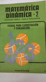 Matematica Dinamica 2 Fichas Ejercitacion Varela Foncuberta