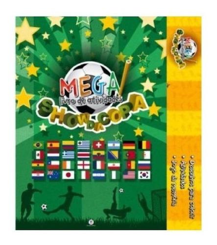 Imagem 1 de 1 de Livro Show Da Copa Para Colorir - Tamanho Gigante 52 Cms