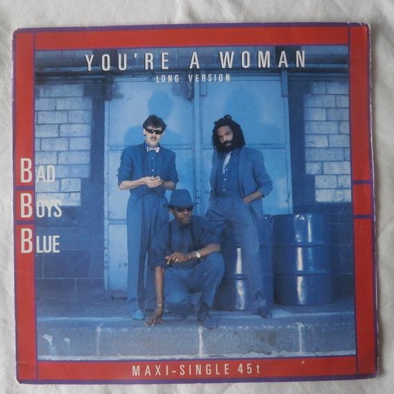 Lp Bad Boys Blue 1985 You`re A Woman, Maxi Single Importado