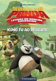Kung Fu Ao Resgate - Lendas Do Dragão Guerreiro