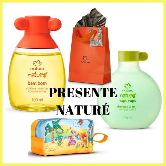 Presente Natura Naturé - Colônia Bem Bom Meninas + Shampoo Vapt Vupt + Necessaire Naturé + Sacola Presente Natura