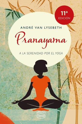 Imagen 1 de 2 de Libro Pranayama - Andre Van Lysebeth