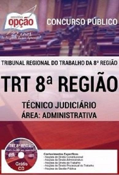 Apostila Trt 8 Pará/amapá Técnico Judiciário Envio Imediato