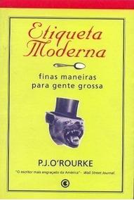 Livro Etiqueta Moderna P. J. O