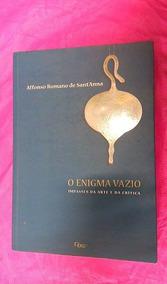 O Enigma Do Vazio - Affonso Romano De Sant