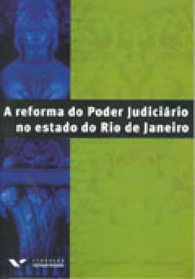 Reforma Do Poder Judiciario No Estado Do Rio De Ja
