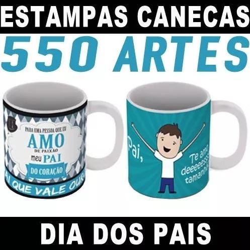 550 Estampas Artes Prontas Sublimação Canecas Dia Dos Pais