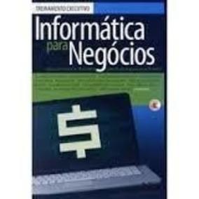 Livro Informática Para Negócios Leandro Martins