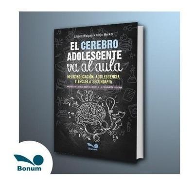 Imagen 1 de 2 de Libro - El Cerebro Adolescente Va Al Aula - Waipan, Liliana