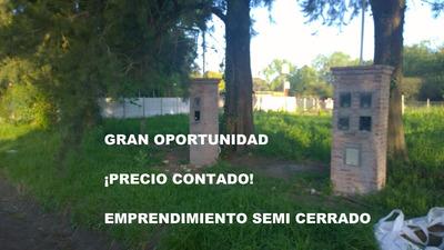 Oportunidad Contado Lote En Emprendimiento Semi Cerrado