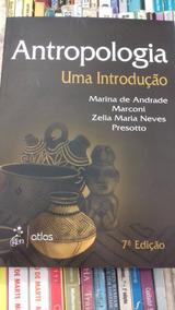 Antropologia Uma Introdução De Marina De Andrade E Outros #