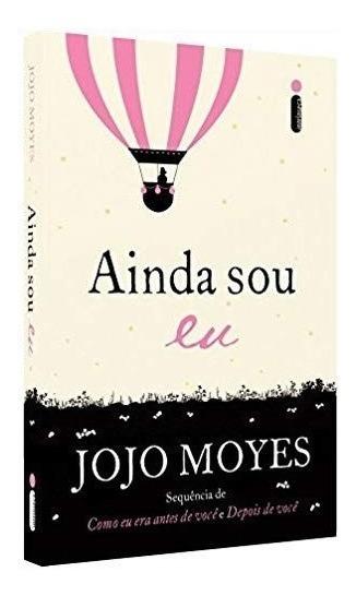 Livro Ainda Sou Eu - Jojo Moyes #
