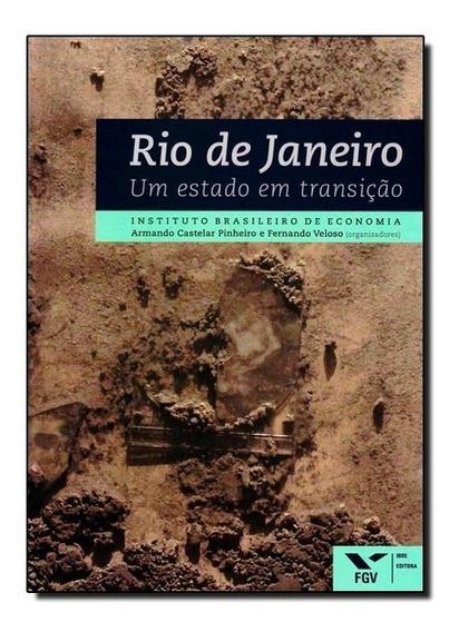 Livro - Rio De Janeiro - Um Estado Em Transicao
