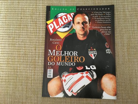 Revista Placar Colecionador 300 Rogério Ceni São Paulo L908