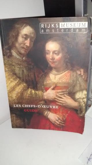 Les Chefs-d´ceuvre - Guide - Rijks Museum Amsterdan