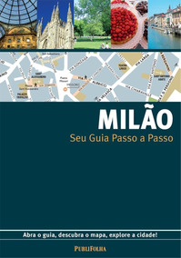 Seu Guia Passo A Passo - Milão