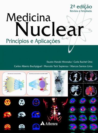 Medicina Nuclear - Principios E Aplicacoes - 2ª Ed