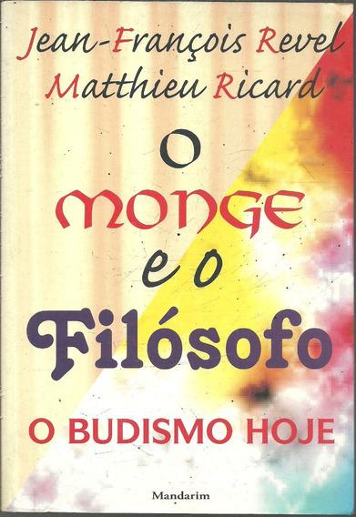 C266 - O Monge E O Filósofo: O Budismo Hoje - Jean-françois