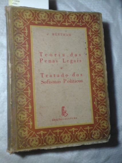 Teoria Das Penas Legais E Tratado Dos Sofismas Politico 1945