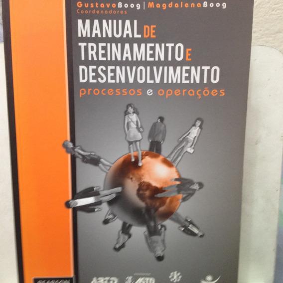 Manual De Treinamento Desenvolvimento: Processos E Operações