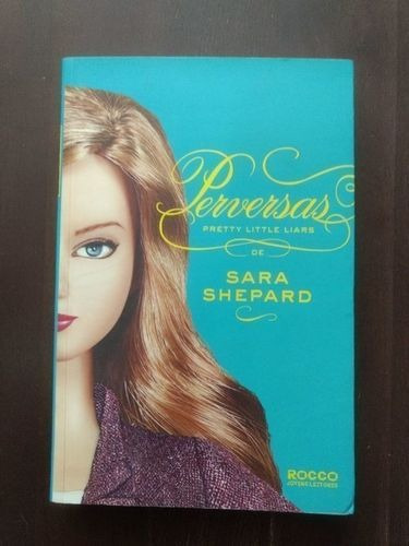 Livro Pretty Little Liars Vol. 5 - Perversas Sara Shepard