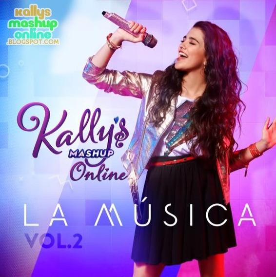 Kally`s Mashup 2 La Musica Cd Nuevo 2019 Nickelodeon