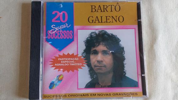 Cd Bartô Galeno - 20 Super Sucessos Frete Gratis