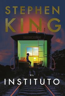 El Instituto - Stephen King Libro Nuevo