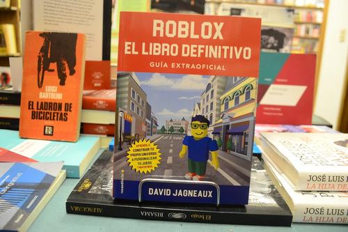 Roblox El Libro Definitivo Guía Extraoficial. David Jagneaux