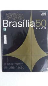Revista Veja Edição Especial 50 Anos Brasília 2009 Coleção