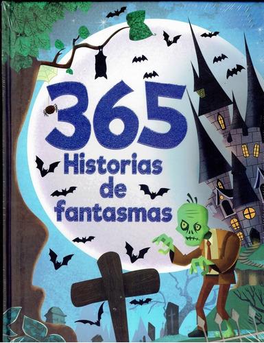 Imagen 1 de 3 de Libro 365 Historias De Fantasmas Cuentos