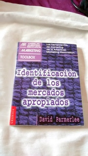Identificacion De Los Mercados Apropiados David Parmerlee