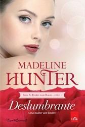 Deslumbrante - Madeline Hunter