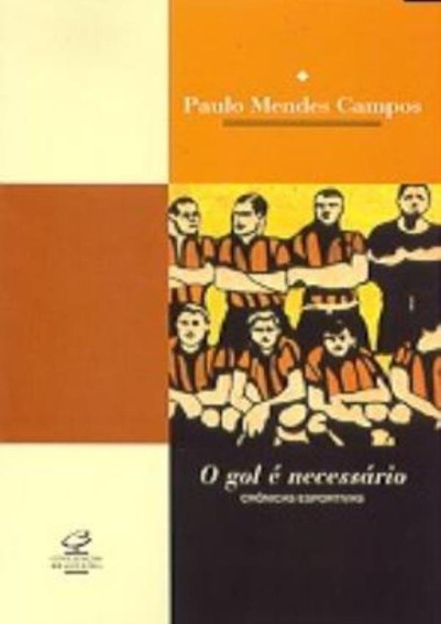 Gol E Necessario, O:cronicas Esportivas