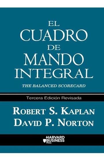 El Cuadro De Mando Integral - Robert Kaplan / David Norton